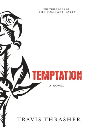 Travis Thrasher's Temptation