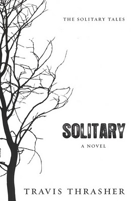 Travis Thrasher's Solitary